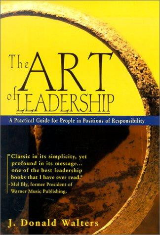 Art of Leadership by J. Donald Walters