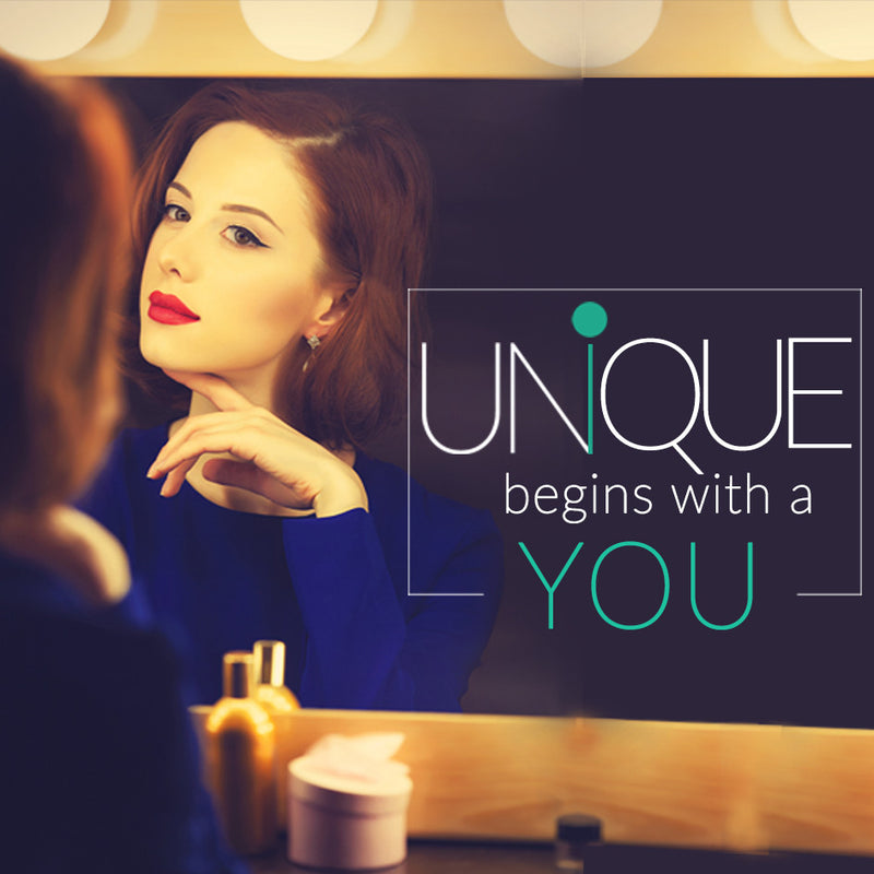 UNIQUE BEGINS WITH YOU!