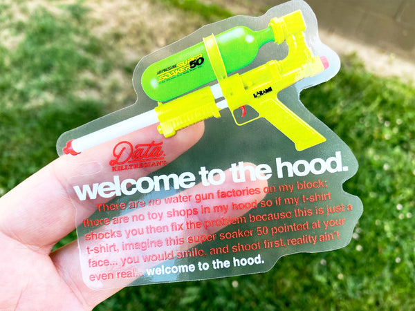 Welcome To the Hood Sticker - datacrew