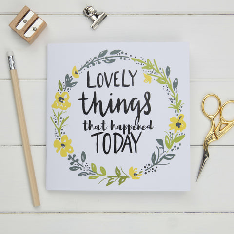 Lovely Things Notebook