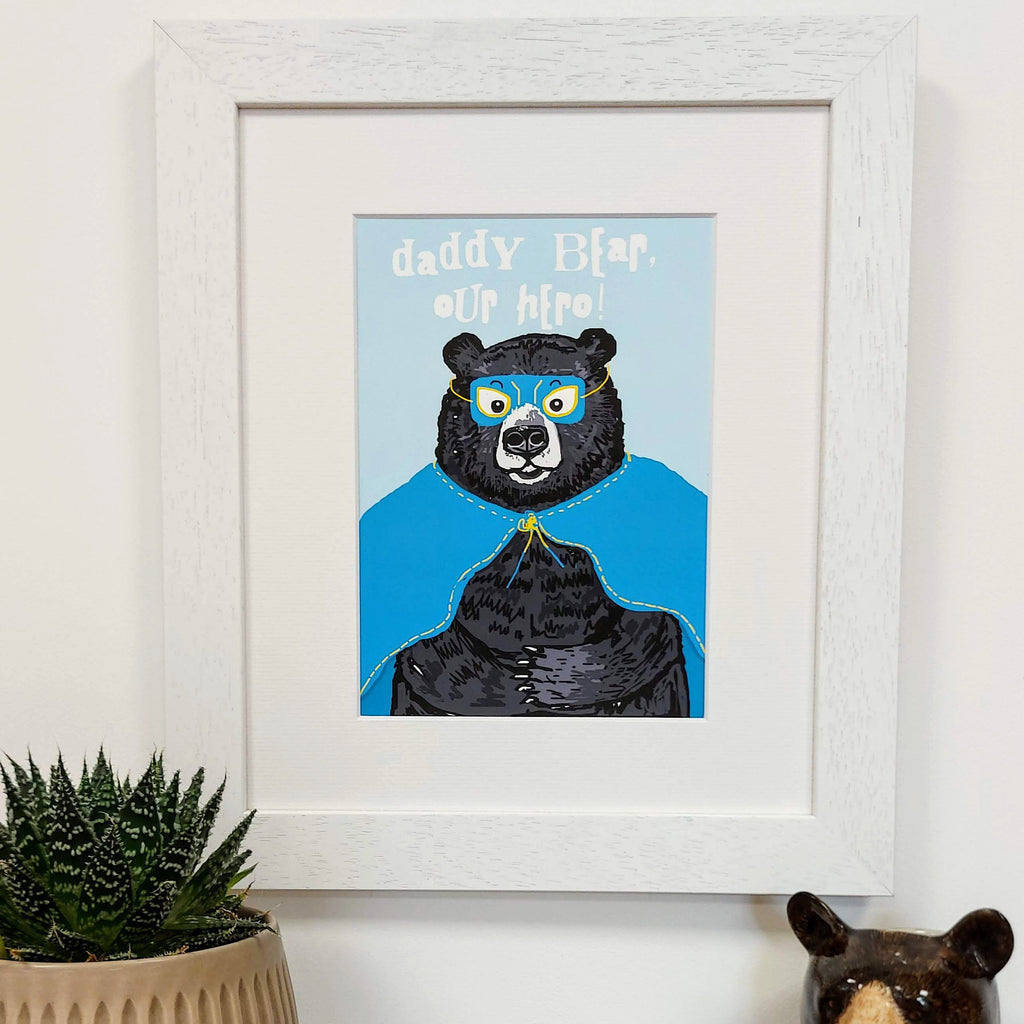 Daddy Bear My Hero print