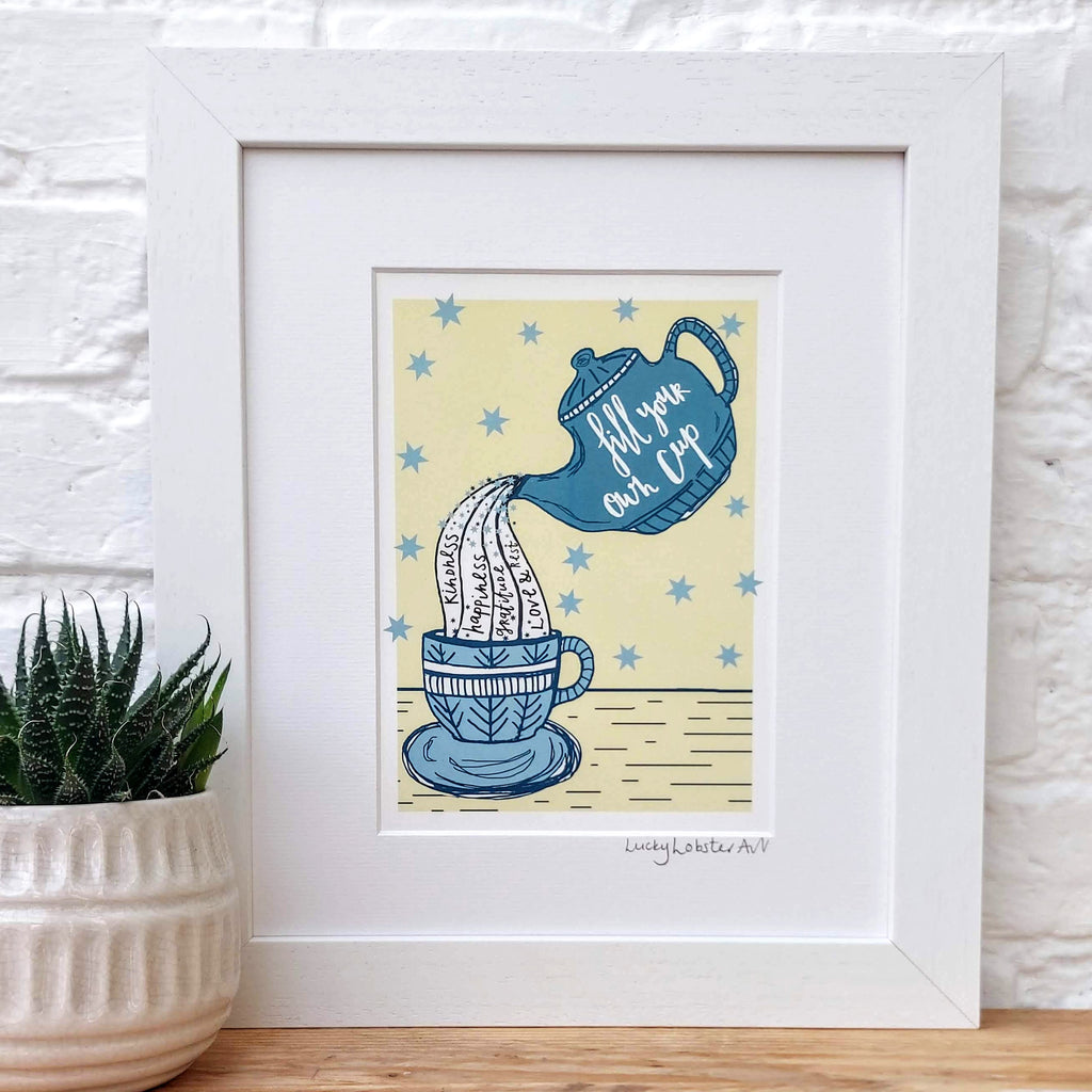 Fill your own cup Print
