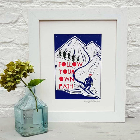 "Sking ""Follow your own path"" Print"
