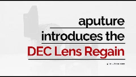 Aputure | DEC Lens Regain