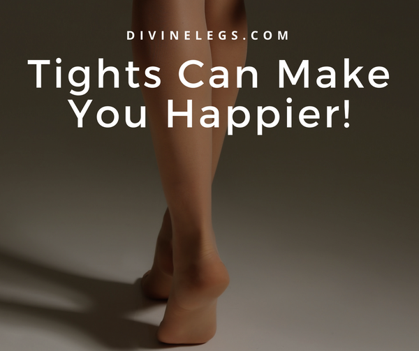 Hosiery Can Make You Happier!