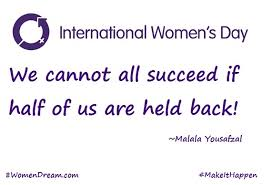We cannot succeed if half of us are held back - IWD 8th March