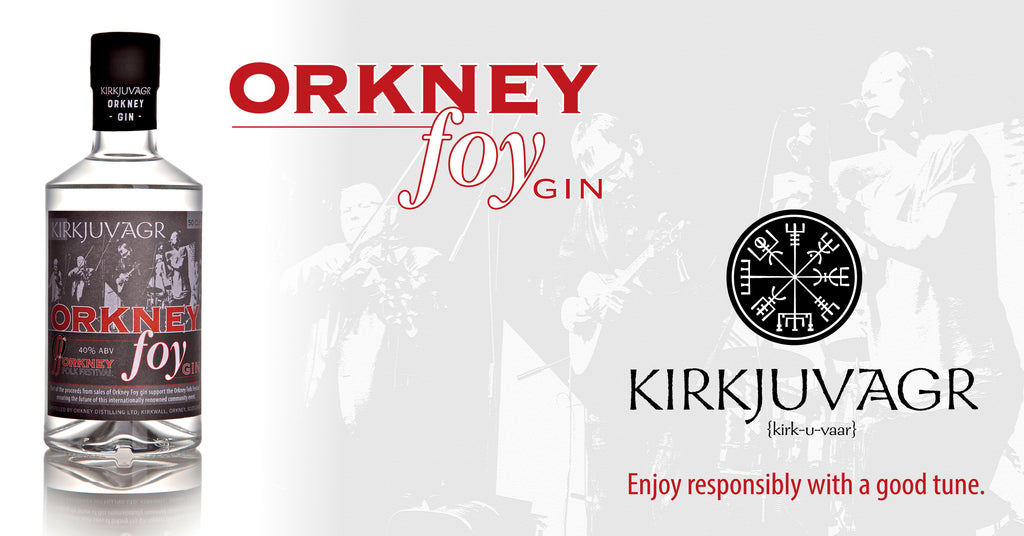 Kirkjuvagr Orkney Foy Gin - our newest release to celebrate the Orkney Folk Festival