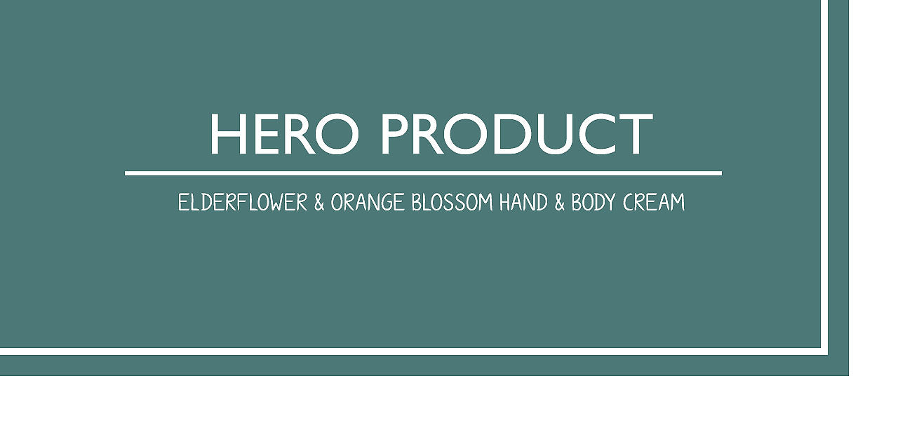Hero Product - Elderflower & Orange Blossom Hand & Body Cream