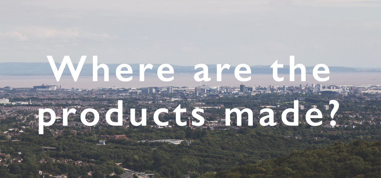 Where are the products made