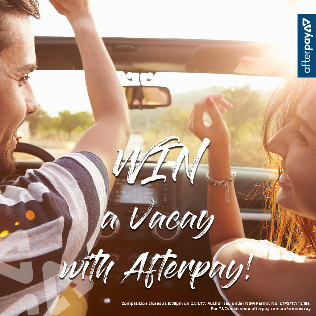 VACAY WITH AFTERPAY