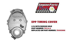 EPP TIMING COVER FOR 4.3L WITH SENSOR HOLE PART NUMBER: TCC-4.3 REPLACES GM PART NUMBER: 93445880