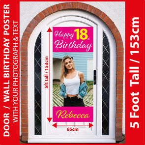 18th Birthday 5 Foot Tall Photo Poster with Your Photo & Text - Printed 5ft / 153cm tall