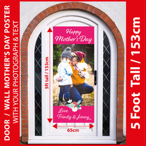 Mother's Day 5 Foot Tall Photo Poster with Your Photo & Text - Printed 5ft / 153cm tall