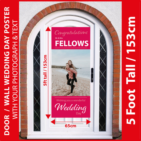 Wedding Day 5 Foot Tall Photo Poster with Your Photo & Text - Printed 5ft / 153cm tall