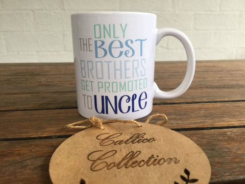 Brothers Promoted to Uncle 11oz Mug