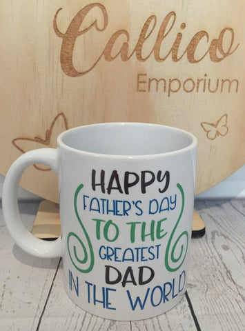 Happy Father's Day Greatest Dad  11oz mug