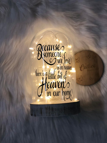 """Because someone we love is in heaven"" glass dome light"