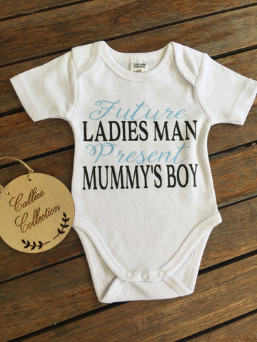 Ladies Man/Mummy's Boy Onesie