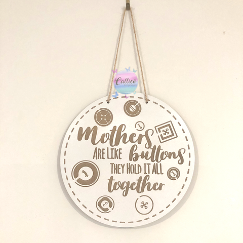 Mothers are like buttons engraved wooden sign
