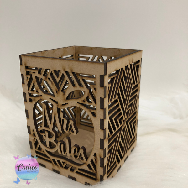 Teachers Laser cut Pen / Pencil Holder