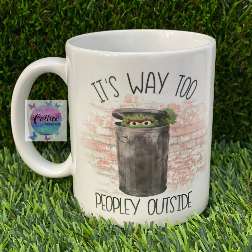 It's way too peopley outside grouch Mug