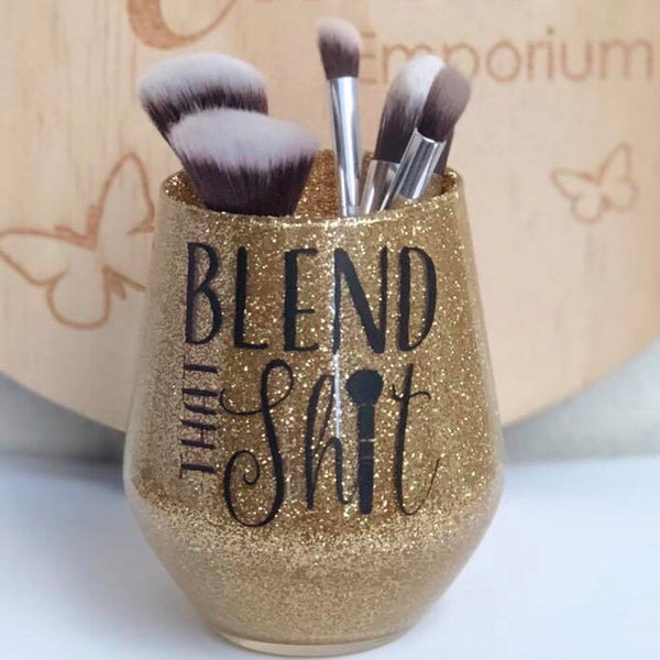 "Glitter Makeup Brush Holder ""Blend that shit"""