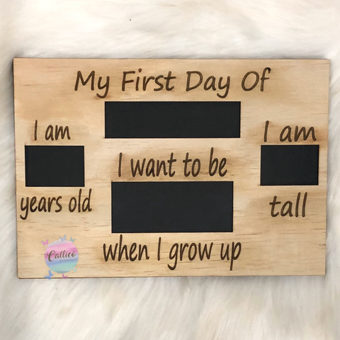 First Day of School Wooden Milestone Board