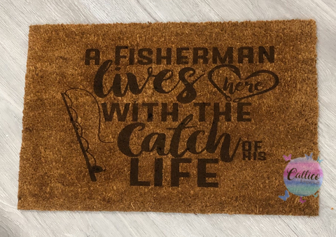 Catch of his life - Engraved Door Mat