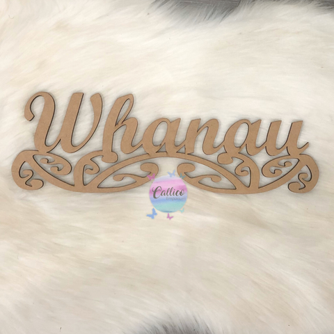 Whanau raw MDF sign
