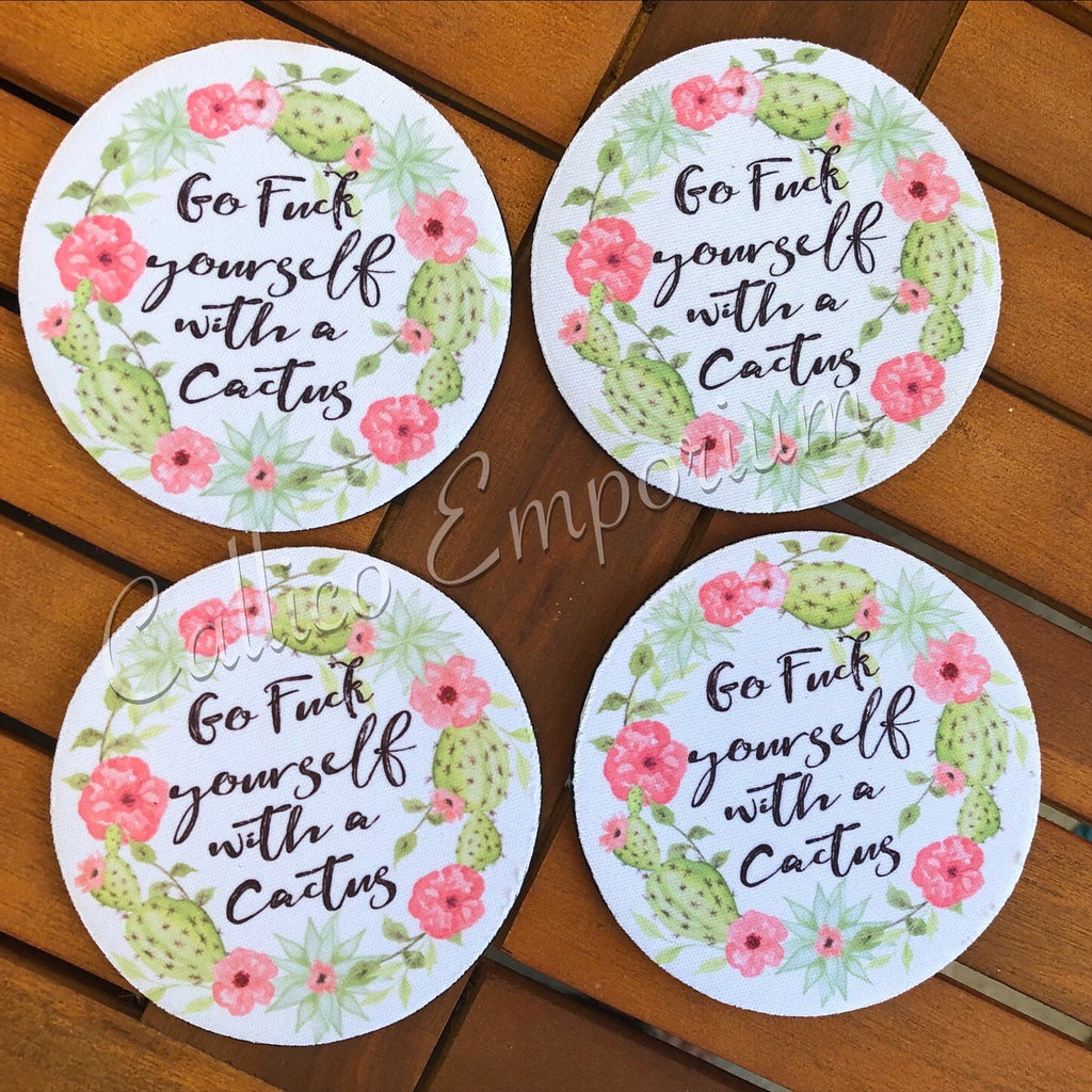Go F&@k Yourself With A Cactus Neoprene Coaster set of 4