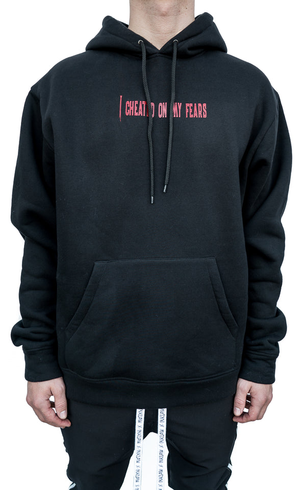 """I Cheated On My Fears"" HOODIE - BLACK"