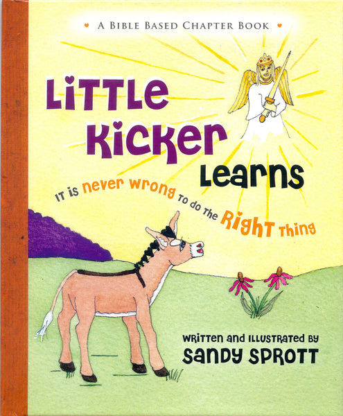 Little Kicker Learns it is Never Wrong to do the Right Thing