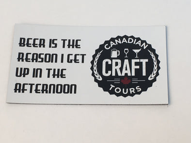 Beer Is The Reason I Get Up In The Morning Magnet