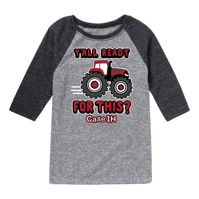 Yall Ready For Thiscase IH Kids Raglan