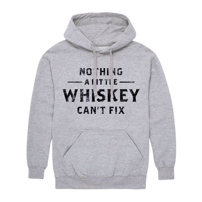 Nothin A Little Whiskey Cant Fix Men's Pullover Hoodie