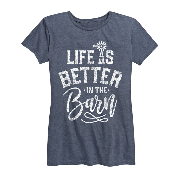 Life Is Better In The Barn Ladies Short Sleeve Classic Fit Tee