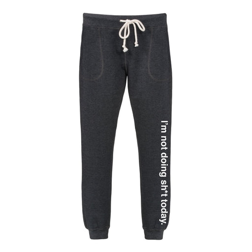 I'm Not Doing It Today - Women's Joggers