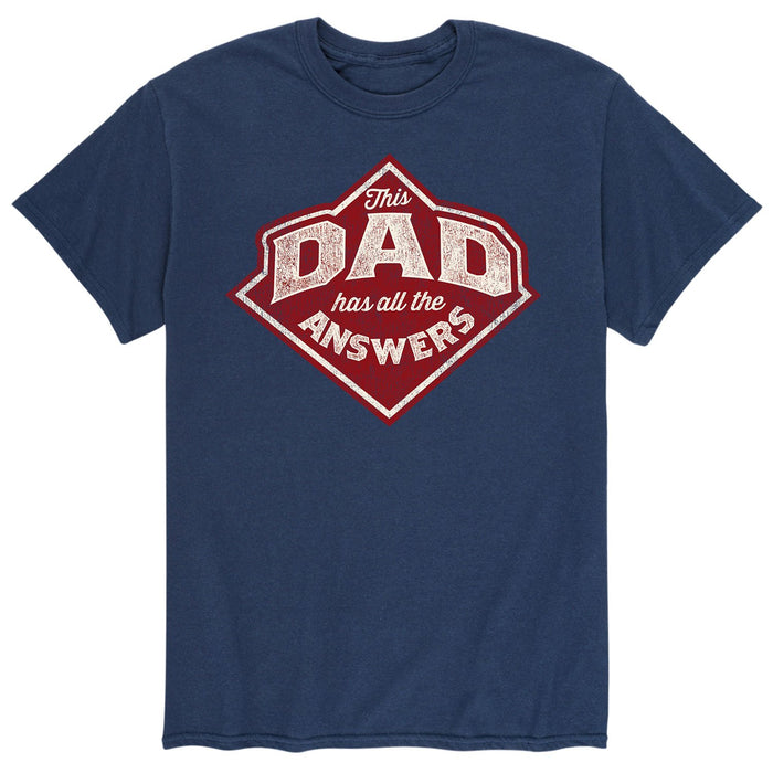 This Dad Has All The Answers - Men's Short Sleeve T-Shirt