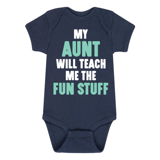 My Aunt Will Teach Me - Infant One Piece