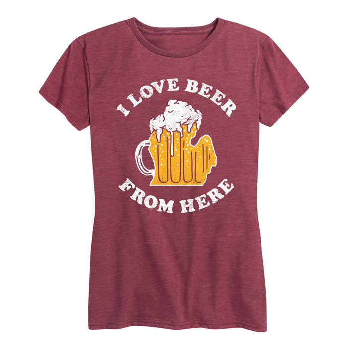 I Love Beer From Here Michigan - Women's Short Sleeve T-Shirt