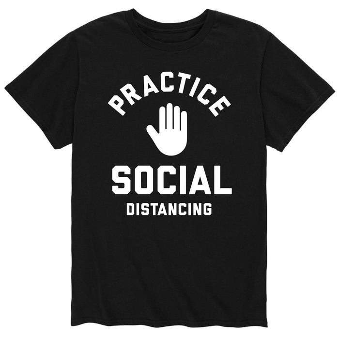 Practice Social Distancing - Men's Short Sleeve T-Shirt