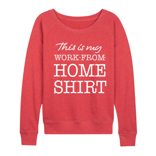 My Work from Home Shirt - Women's Slouchy