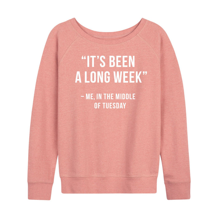 It's Been A Long Week - Women's Slouchy