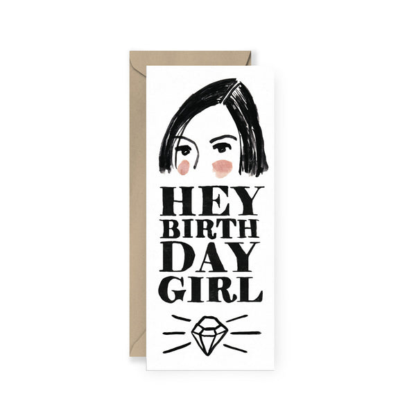 Hey Birthday Girl Card