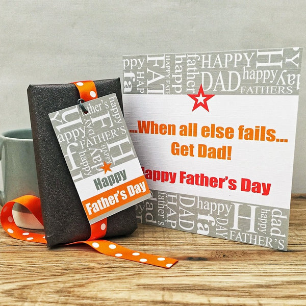 Father's Day 'When all else fails' Card &  Gift Tag.