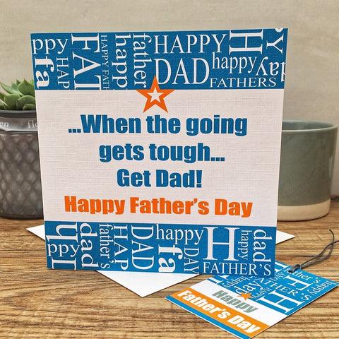 Father's Day 'When the going gets tough' Card and Gift Tag