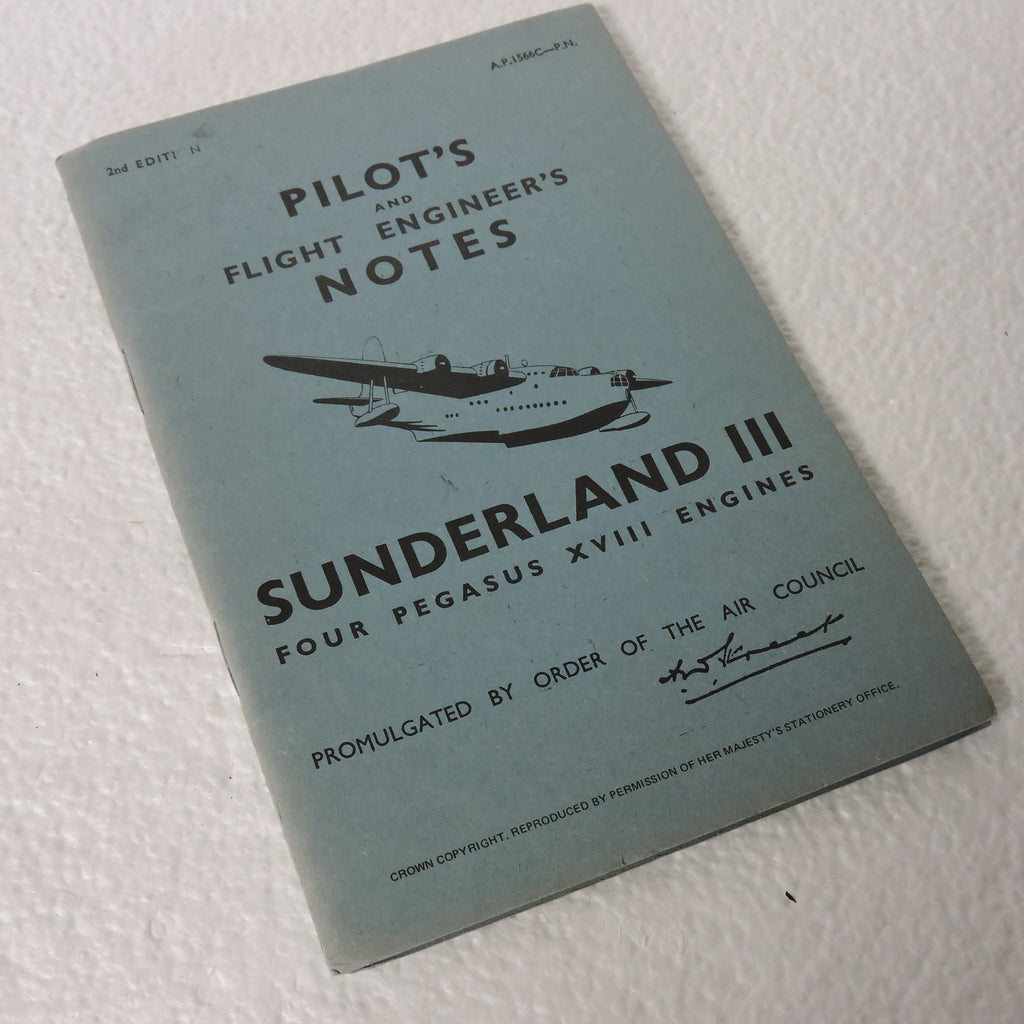 Pilot's and Flight Engineer's Notes Short Sunderland III, 2nd Ed, AP1566C-PN