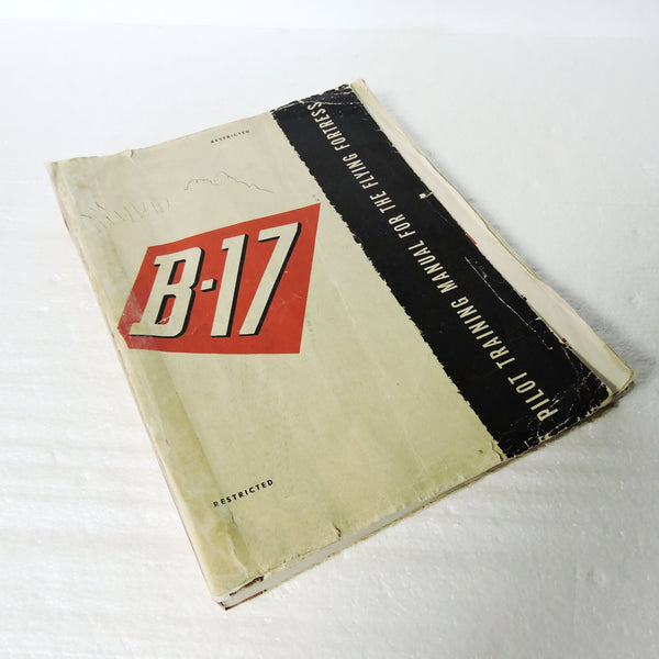 B-17 Flying Fortress Bomber Pilots Training Manual October 1944