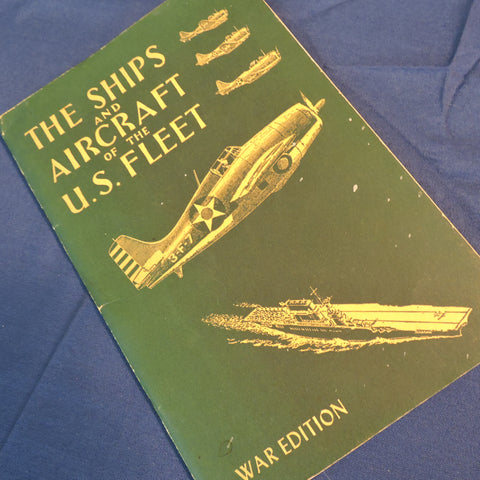 The Ships and Aircraft of the United States Fleet, Fahey, War Edition 1941