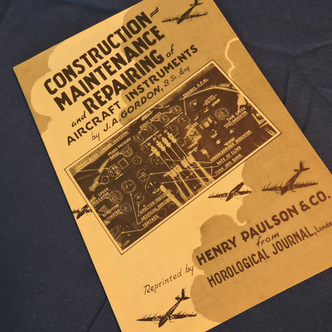 Construction, Maintenance, and Repairing of Aircraft Instruments JA Gordon